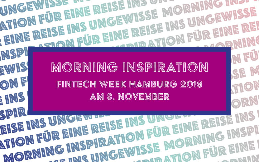 Morning Inspiration auf der Fintech Week